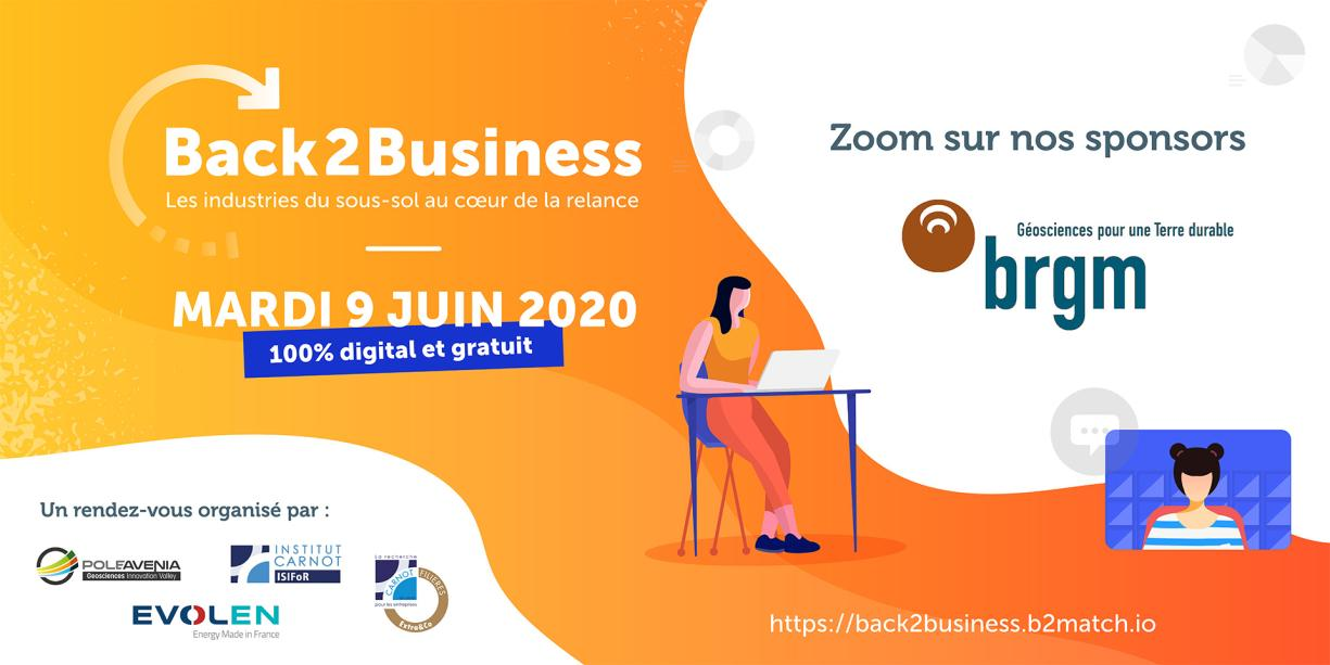 Banner of Back2Business, a 100% digital event dedicated to all players in the subsoil industry sector